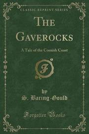 The Gaverocks by S Baring.Gould