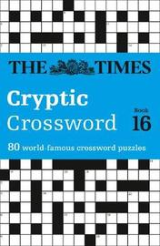 The Times Cryptic Crossword Book 16 by Richard Browne