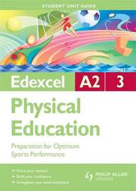 Edexcel A2 Physical Education Unit 3: Preparation for Optimum Sports Performance by Gavin Roberts image