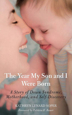 Year My Son and I Were Born by Kathryn Lynard Soper image