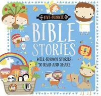 Five-Minute Bible Stories by Make Believe Ideas, Ltd.