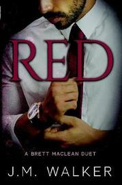 Red (a Brett MacLean Duet) by J.M. Walker image