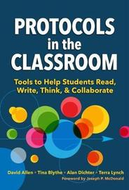 Protocols in the Classroom by David Allen