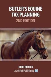 Butler's Equine Tax Planning by Julie M. Butler