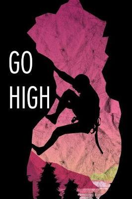 Go high by Maggie Marrie