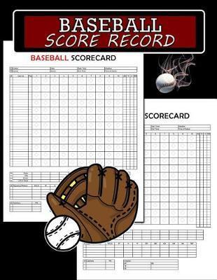 Baseball Score Record, Baseball Scorecard by C2c Publishing