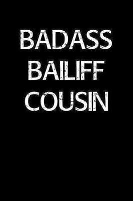 Badass Bailiff Cousin by Standard Booklets