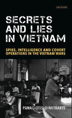 Secrets and Lies in Vietnam by Panagiotis Dimitrakis