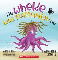 He Wheke Wai Mamangu Au by Stephanie Thatcher
