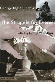 George Ingle Finch's 'The Struggle for Everest'