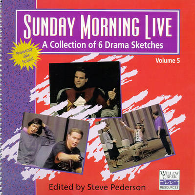 Sunday Morning Live: A Collection of 6 Drama Sketches: v. 5 by Steve Pederson image