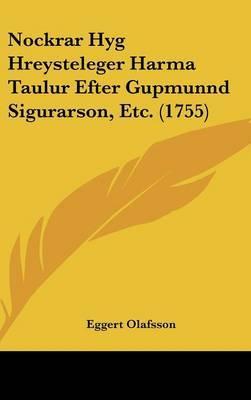 Nockrar Hyg Hreysteleger Harma Taulur Efter Gupmunnd Sigurarson, Etc. (1755) by Eggert Olafsson image