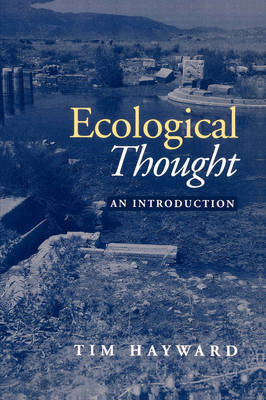 Ecological Thought: An Introduction by Tim Hayward