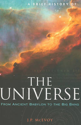 A Brief History of the Universe by J.P. McEvoy