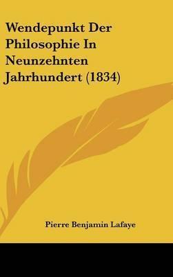 Wendepunkt Der Philosophie in Neunzehnten Jahrhundert (1834) by Pierre Benjamin Lafaye
