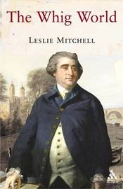 The Whig World by Leslie Mitchell image