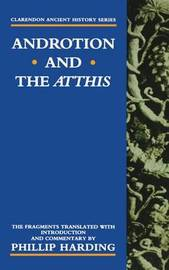 Androtion and the Atthis by Phillip Harding