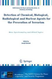 Detection of Chemical, Biological, Radiological and Nuclear Agents for the Prevention of Terrorism