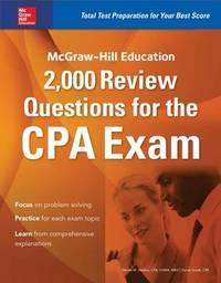McGraw-Hill Education 2,000 Review Questions for the CPA Exam by Denise M. Stefano