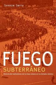 Fuego Subterraneo by Sharon Smith