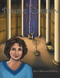 The Temple Curtain by Ruth Moblard DeYoung