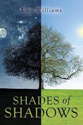 Shades of Shadows by Lisa Williams