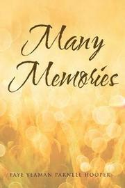 Many Memories by Faye Yeaman Parnell Hooper image