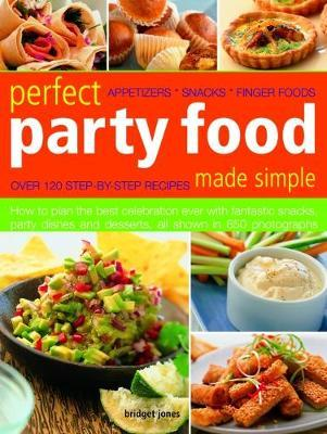 Perfect Party Food Made Simple by Bridget Jones image