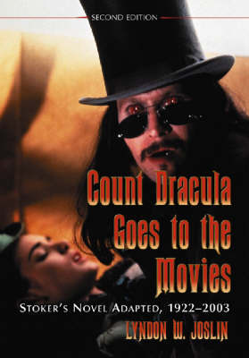 Count Dracula Goes to the Movies by Lyndon W. Joslin image