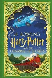 Harry Potter and the Chamber of Secrets: MinaLima Edition by J.K. Rowling