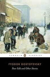 Poor Folk and Other Stories by F.M. Dostoevsky