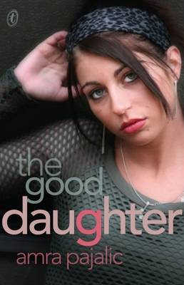 The Good Daughter by Amra Pajalic image