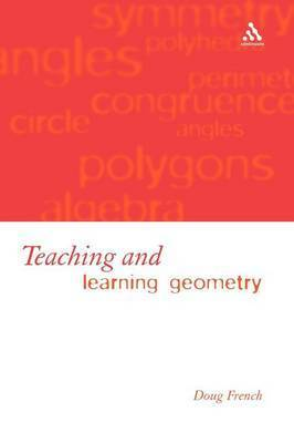 Teaching and Learning Geometry by Doug French