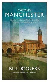 Caton's Manchester by Bill Rogers