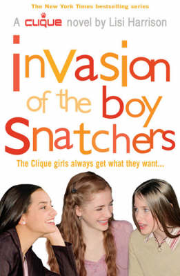 Invasion of the Boy Snatchers by Lisi Harrison image