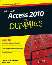 Access 2010 For Dummies by Laurie Ulrich Fuller