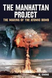The Manhattan Project by Al Cimino