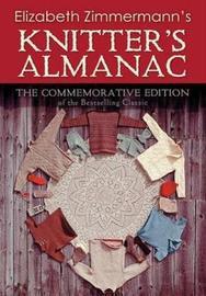 Elizabeth Zimmerman's Knitter's Almanac by Elizabeth Zimmermann