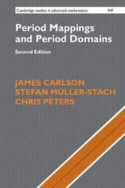 Period Mappings and Period Domains by James Carlson image