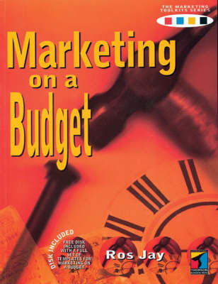 Marketing on a Budget by Ros Jay
