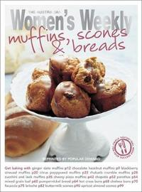 AWW Muffins, Scones and Bread by The Australian Women's Weekly