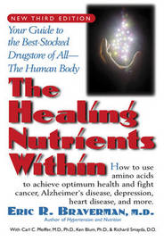 The Healing Nutrients within by Kenneth Blum