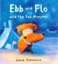 Ebb And Flo And The Sea Monster by Jane Simmons image