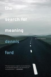 The Search for Meaning by Dennis Ford image