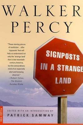 Signposts in a Strange Land by P. Walker