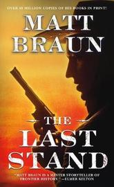 The Last Stand by Matt Braun