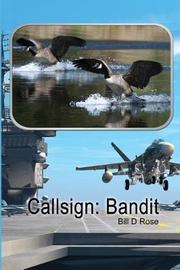 Callsign by Bill D Rose
