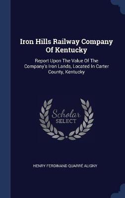 Iron Hills Railway Company of Kentucky