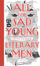 All the Sad Young Literary Men by Keith Gessen image