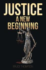 Justice by Bruce Thompson image